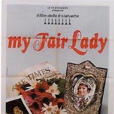 Cine: T05678 MY FAIR LADY AUDREY HEPBURN POSTER ORIGINAL ITALIANO 100X140. Lote 6611192