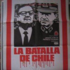 Cine: LA BATALLA DE CHILE - POSTER CARTEL ORIGINAL ESTRENO - ALLENDE PINOCHET PATRICIO GUZMAN. Lote 6652744