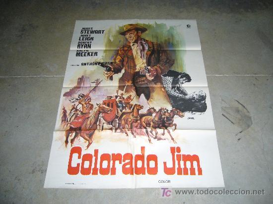 COLORADO JIM JAMES STEWART POSTER ORIGINAL 70X100 JANO (Cine - Posters y Carteles - Westerns)