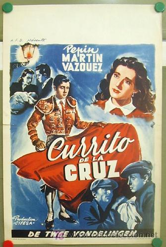 T06091 CURRITO DE LA CRUZ JORGE MISTRAL TONY LEBLANC TOROS POSTER ORIGINAL BELGA 36X55 (Cine - Posters y Carteles - Clasico Español)