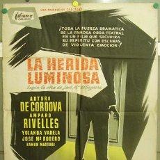 Cine: T06109 LA HERIDA LUMINOSA AMPARO RIVELLES DE CORDOVA POSTER ORIGINAL 70X100 ESTRENO LITOGRAFIA. Lote 6820181