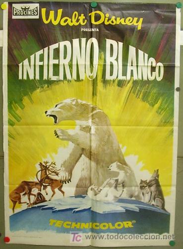 T06158 EL INFIERNO BLANCO WALT DISNEY DOCUMENTAL POSTER ORIGINAL 70X100 ESTRENO (Cine - Posters y Carteles - Documentales)