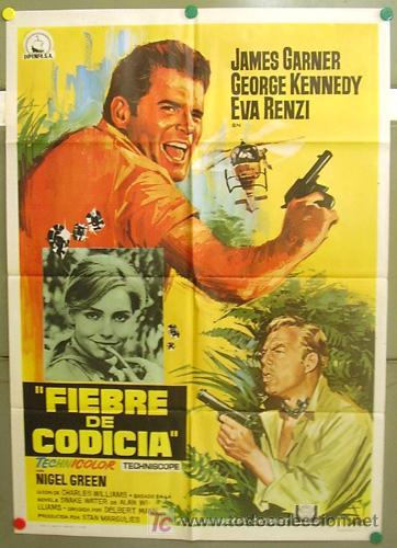 T06170 FIEBRE DE CODICIA JAMES GARNER JANO POSTER ORIGINAL 70X100 ESTRENO (Cine - Posters y Carteles - Aventura)