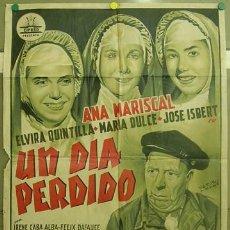 Cine: T06417 UN DIA PERDIDO JOSE ISBERT ANA MARISCAL CIFESA PERIS ARAGO POSTER 70X100 ESTRENO LITOGRAFIA. Lote 21760712