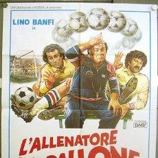 Cinema: YD42D L'ALLENATORE NEL PALLONE FUTBOL SERGIO MARTINO LINO BANFI POSTER ORIGINAL ITALIANO 100X140. Lote 20373333