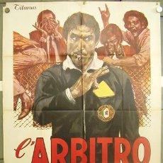 Cine: YF92D EL ARBITRO LANDO BUZZANCA FUTBOL POSTER ORIGINAL ITALIANO 100X140. Lote 20395553