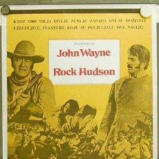 Cine: T06529 LOS INDESTRUCTIBLES JOHN WAYNE ROCK HUDSON POSTER ORIGINAL YUGOSLAVO 50X70. Lote 7018148