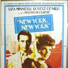 Cine: VO25D NEW YORK NEW YORK ROBERT DE NIRO LIZA MINNELLI MARTIN SCORSESE POSTER ORIG ITALIANO 140X200. Lote 22779066