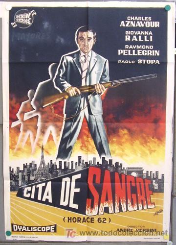 T06779 CITA DE SANGRE CHARLES AZNAVOUR GIOVANNA RALLI POSTER ORIGINAL 70X100 ESTRENO (Cine - Posters y Carteles - Acción)