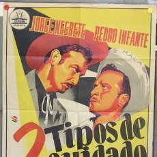 Cine: ZQ07D 2 TIPOS DE CUIDADO JORGE NEGRETE CIFESA POSTER ORIGINAL 70X100 DEL ESTRENO LITOGRAFIA. Lote 11148707