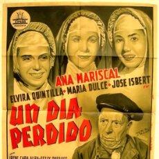 Cine: CARTEL CINE UN DIA PERDIDO, LITOGRAFIA,ILUSTRADOR PERIS ARAGO, ANA MARISCAL JOSE ISBERT ,AÑOS 40-50. Lote 25606680