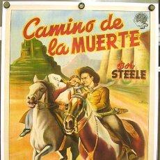 Cine: WT65D CAMINO DE LA MUERTE BOB STEELE POSTER ORIGINAL ESTRENO 70X100 ENTELADO LITOGRAFIA. Lote 14158121