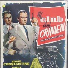 Cine: T06987 EL CLUB DEL CRIMEN EDDIE CONSTANTINE NADIA GRAY POSTER ORIGINAL 70X100 ESTRENO. Lote 7290106
