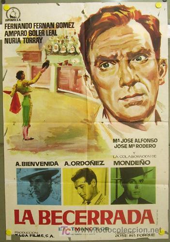T07040 LA BECERRADA FERNAN GOMEZ JOSE MARIA FORQUE TOROS POSTER ORIGINAL 70X100 ESTRENO (Cine - Posters y Carteles - Clasico Español)
