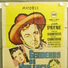 Cine: T07170 SENDEROS DE VIOLENCIA JOHN PAYNE FAITH DOMERGUE HERMIDA POSTER ORIGINAL 70X100 ESTRENO. Lote 7567564