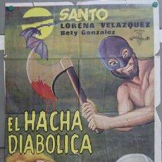 Cine: T07390 EL HACHA DIABOLICA SANTO EL ENMASCARADO DE PLATA POSTER ORIGINAL ESTRENO 70X100. Lote 10833354