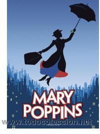POSTER DE 'MARY POPPINS', DE DISNEY, MUSICAL DE BROADWAY ACTUALMENTE REPRESENTADO EN LONDRES. (Cine - Posters y Carteles - Infantil)