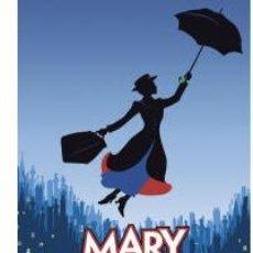 Cine: POSTER DE 'MARY POPPINS', DE DISNEY, MUSICAL DE BROADWAY ACTUALMENTE REPRESENTADO EN LONDRES.. Lote 23169720