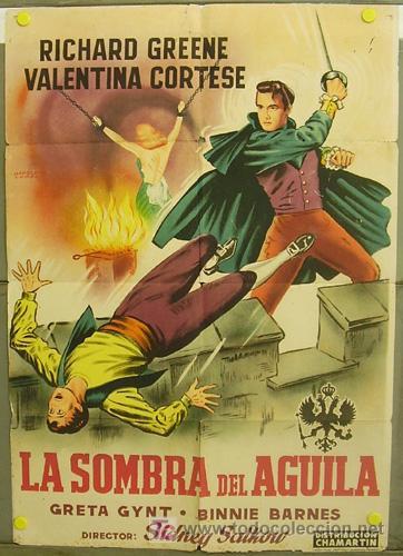 T07184 LA SOMBRA DEL AGUILA RICHARD GREENE NAPOLEON CAMPOS POSTER ORIGINAL 70X100 ESTRENO LITOGRAFIA (Cine - Posters y Carteles - Aventura)