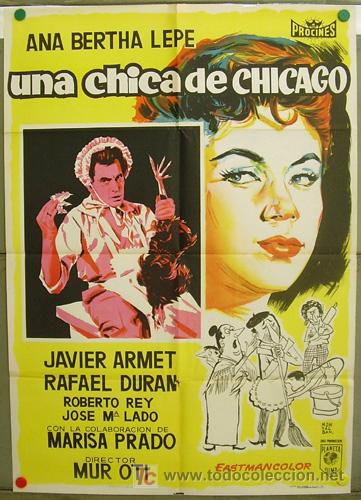 T07210 UNA CHICA DE CHICAGO ANA BERTHA LEPE MANUEL MUR OTI POSTER 70X100 ESTRENO LITOGRAFIA (Cine - Posters y Carteles - Clasico Español)