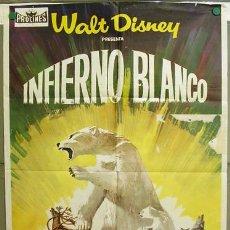 Cine: T07143 EL INFIERNO BLANCO WALT DISNEY DOCUMENTAL POSTER ORIGINAL ESTRENO 70X100. Lote 7698541