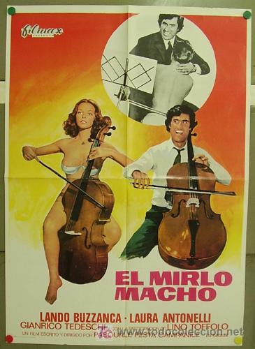 T07356 EL MIRLO MACHO LAURA ANTONELLI LANDO BUZZANCA POSTER ORIGINAL 70X100 ESTRENO (Cine - Posters y Carteles)