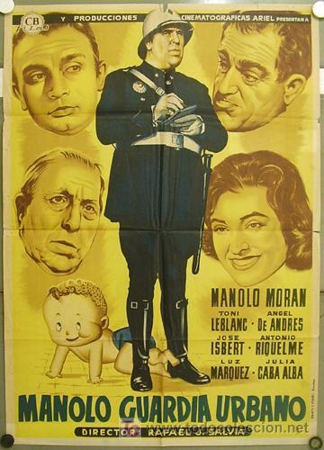 T07495 MANOLO GUARDIA URBANO MANOLO MORAN TONY LEBLANC JOSE ISBERT MCP POSTER 70X100 ESTR LITOGRAFIA (Cine - Posters y Carteles - Clasico Español)