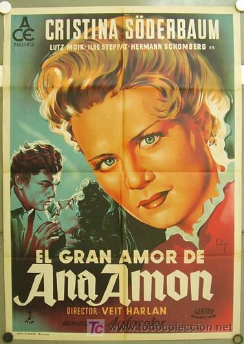 YC69D EL GRAN AMOR DE ANA AMON KRISTINA SODERBAUM SOLIGO POSTER ORIGINAL ESTRENO 70X100 LITOGRAFIA (Cine- Posters y Carteles - Drama)