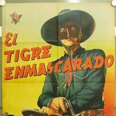 Cine: ZB69D EL TIGRE ENMASCARADO LUIS AGUILAR FLOR SILVESTRE POSTER ORIGINAL 70X100 ESTRENO LITOGRAFIA. Lote 9271491