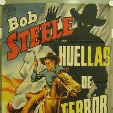 Cine: WT66D HUELLAS DE TERROR BOB STEELE POSTER ORIGINAL 70X100 ESTRENO LITOGRAFIA. Lote 11244429