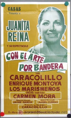 T07640 JUANITA REINA POSTER ORIGINAL DE SU ESPECTACULO MUSICAL CON EL ARTE POR BANDERA 39X65 (Cine - Posters y Carteles - Musicales)