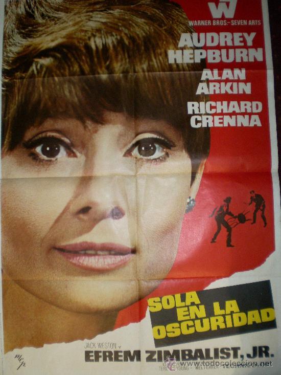 SOLA EN LA OSCURIDAD (CARTEL ORIGINAL) AUDREY HEPBURN (Cine - Posters y Carteles - Suspense)