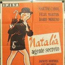 Cine: T07863 NATALIA AGENTE SECRETO MARTINE CAROL POSTER ORIGINAL 70X100 ESTRENO. Lote 8026693