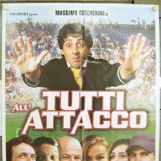 Cine: T08185 TUTTI ALL'ATTACCO FUTBOL MASSIMO CECCHERINI POSTER ORIGINAL ITALIANO 100X140. Lote 8247256