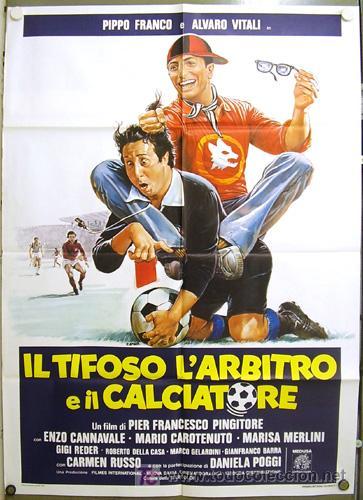 T08181 TIFOSO ARBITRO CALCIATORE FUTBOL ALVARO VITALI POSTER ORIGINAL ITALIANO 100X140 (Cine - Posters y Carteles - Deportes)