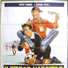 Cine: T08181 TIFOSO ARBITRO CALCIATORE FUTBOL ALVARO VITALI POSTER ORIGINAL ITALIANO 100X140. Lote 20395554