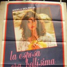 Cine: LA ESPOSA ERA BELLISIMA CON ANGELA MOLINA. Lote 18745588