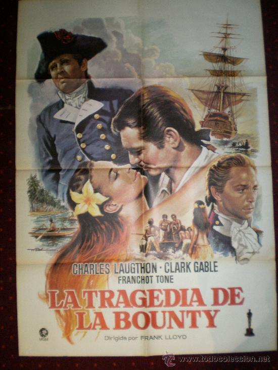 LA TRAGEDIA DE LA BOUNTY (CARTEL ORIGINAL) CLARK GABLE - CHARLES LAUGTHON (Cine - Posters y Carteles - Aventura)