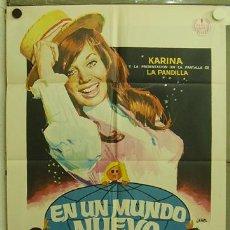 Cine: DU55 EN UN MUNDO NUEVO KARINA LA PANDILLA POSTER ORIGINAL 70X100 ESTRENO. Lote 9030531