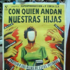 Cine: CON QUIEN ANDAN NUESTRAS HIJAS - LITOGRAFIA - ILUSTRADOR: DIA ZM, AÑO 1958. Lote 26895696