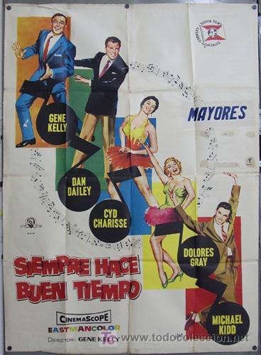 DP61 SIEMPRE HACE BUEN TIEMPO GENE KELLY CYD CHARISSE DONEN JANO POSTER ORIG 2 HOJAS 100X140 ESTRENO (Cine - Posters y Carteles - Musicales)