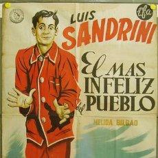 Cine: DQ90 EL MAS INFELIZ DEL PUEBLO LUIS SANDRINI POSTER ORIGINAL 70X100 ESTRENO LITOGRAFIA. Lote 11294135