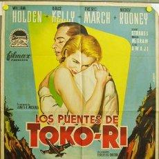 Cinema: DQ82 LOS PUENTES DE TOKO-RI GRACE KELLY WILLIAM HOLDEN POSTER ORIGINAL 70X100 ESTRENO LITOGRAFIA. Lote 11220155