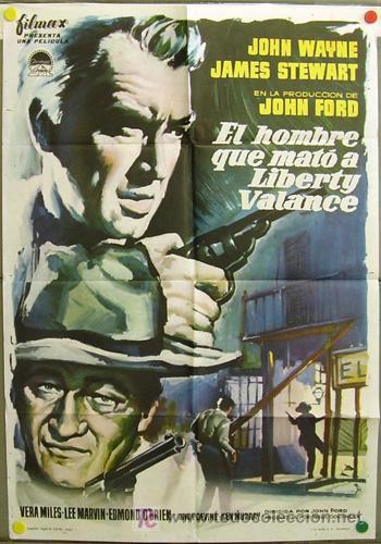 DR00 EL HOMBRE QUE MATO A LIBERTY VALANCE JOHN WAYNE FORD STEWART MCP POSTER ORIGINAL 70X100 ESTRENO (Cine - Posters y Carteles - Westerns)