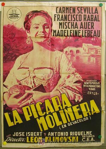 DQ55 LA PICARA MOLINERA CARMEN SEVILLA CIFESA POSTER ORIGINAL 70X100 ESTRENO LITOGRAFIA (Cine - Posters y Carteles - Clasico Español)
