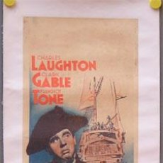 Cine: DS10 LA TRAGEDIA DE LA BOUNTY CLARK GABLE CHARLES LAUGHTON POSTER ORIGINAL FRANCES 23X63 ENTELADO. Lote 8977487