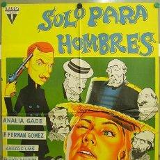 Cine: DS41 SOLO PARA HOMBRES FERNANDO FERNAN GOMEZ ANALIA GADE POSTER ORIGINAL 70X100 ESTRENO LITOGRAFIA. Lote 16163546