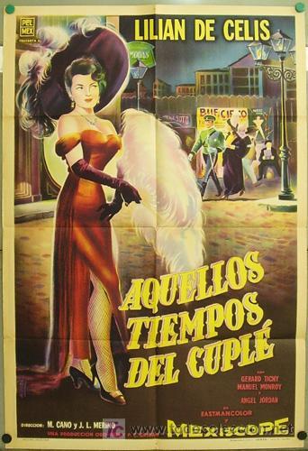 DT31 AQUELLOS TIEMPOS DEL CUPLE LILIAN DE CELIS POSTER ORIGINAL ARGENTINO 75X110 LITOGRAFIA (Cine - Posters y Carteles - Clasico Español)