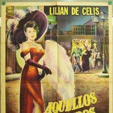 Cine: DT31 AQUELLOS TIEMPOS DEL CUPLE LILIAN DE CELIS POSTER ORIGINAL ARGENTINO 75X110 LITOGRAFIA. Lote 11774060