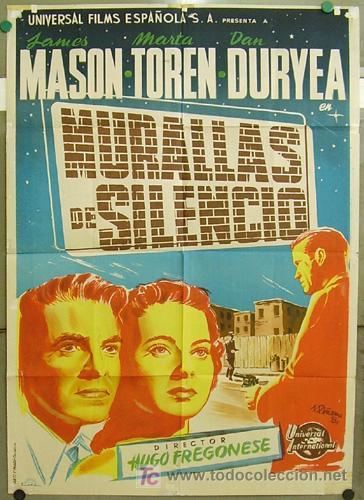 DT63 MURALLAS DE SILENCIO JAMES MASON MARTA TOREN PIÑANA POSTER ORIGINAL 70X100 ESTRENO LITOGRAFIA (Cine - Posters y Carteles - Aventura)